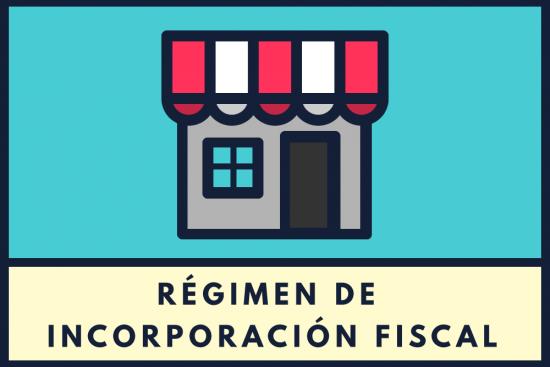 Régimen de incorporación fiscal